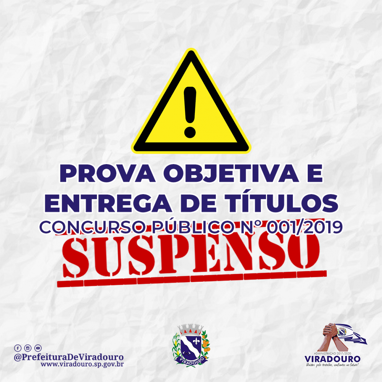 Concurso Público Nº 001/2019 - Suspensão