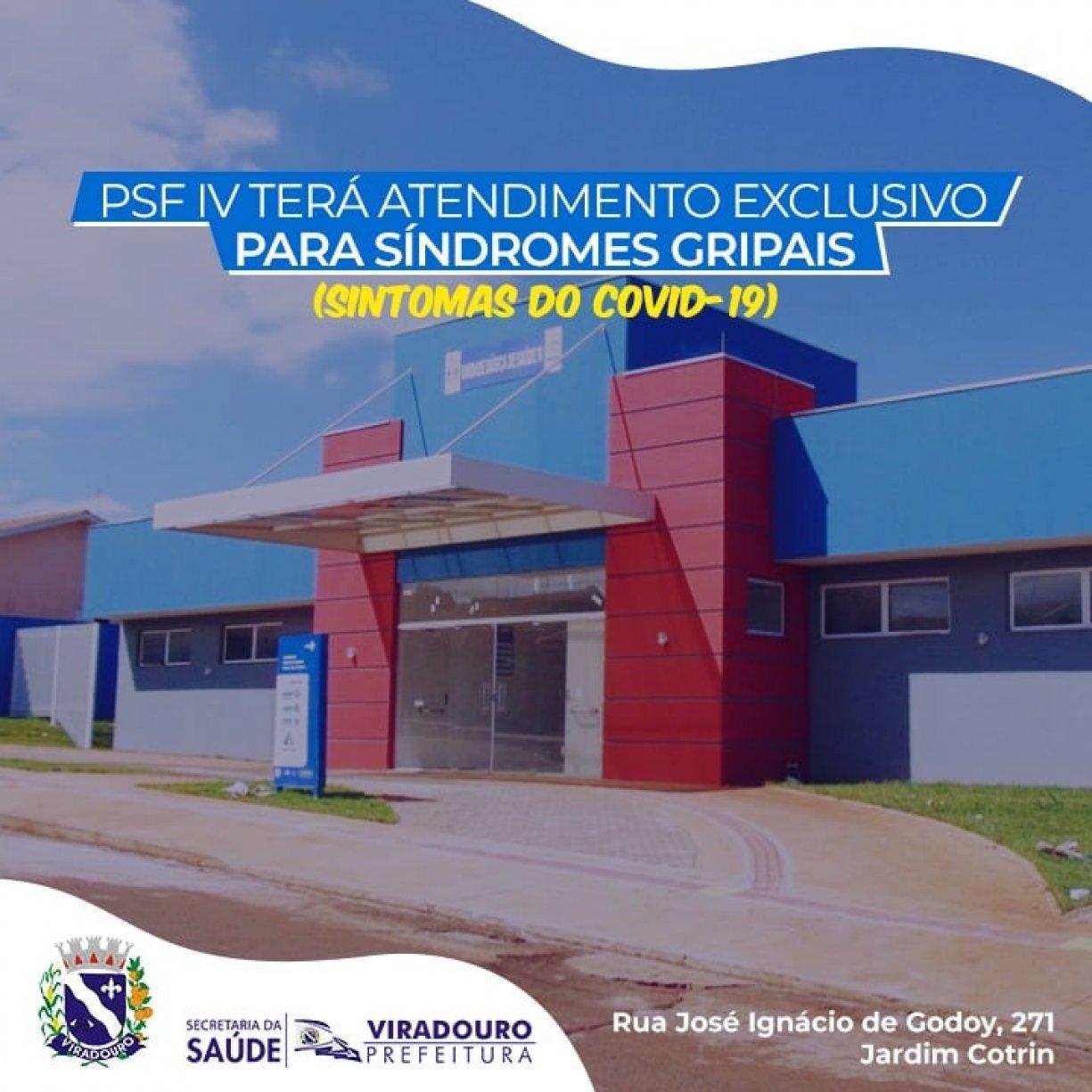 PSF IV TERÁ ATENDIMENTO EXCLUSIVO PARA SÍNDROMES GRIPAIS (SINTOMAS DO COVID 19)
