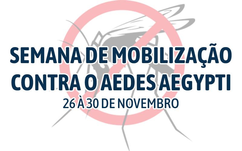 Semana de Mobilização Contra o Aedes aegypti